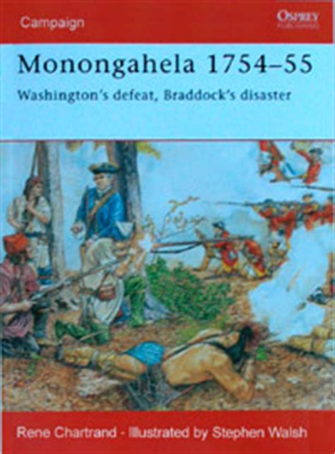 braddock s defeat the battle of the monongahela and the road to revolution pivotal moments in american history books braddock s march bibliography