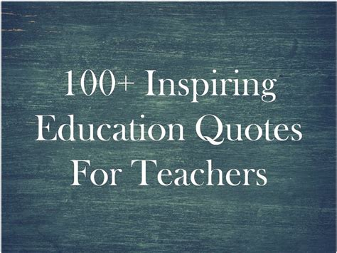 Education Quotes Quotes For Teachers - 100 inspiring education quotes for teachers