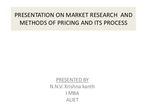 Research Methodology Ppt For Mba by Presentation On Market Research And Methods Of Pricing