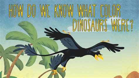 what color are dinosaurs how do we what color dinosaurs were len bloch