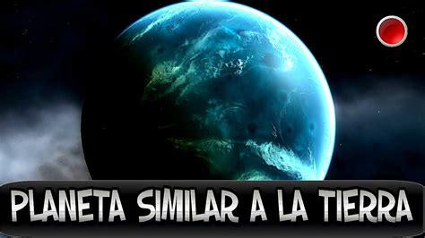 la tierra larga 4 descubren planeta similar a la tierra pr 243 xima b youtube