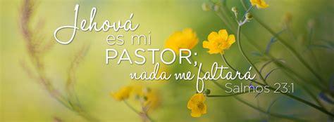imagenes cristianas jehova es mi pastor jehov 225 es mi pastor salmos 23 1 quot jehov 225 es mi pastor