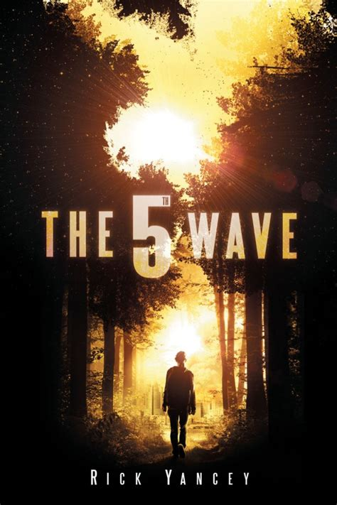 the alien invasion the 5th wave by rick yancey wrapped up in books