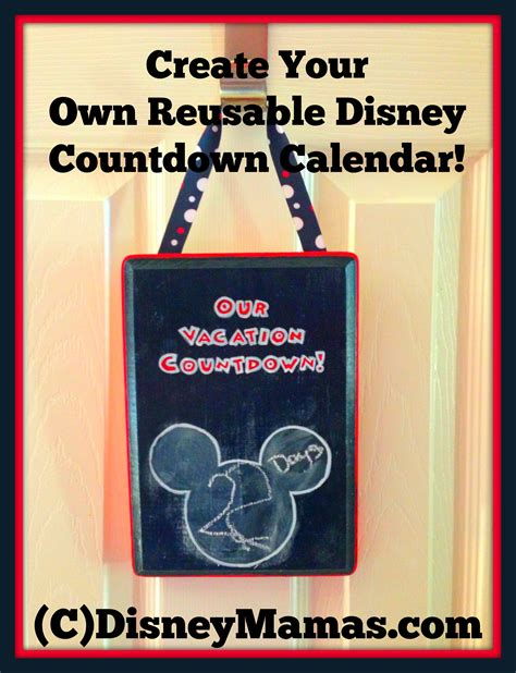 how to make a disney countdown calendar disney mamas make your own reusable disney countdown