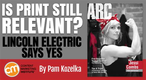 lincoln electr lincoln electric magazine underscores value of print