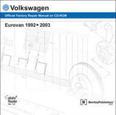 service and repair manuals 1997 volkswagen eurovan user handbook volkswagen eurovan 1992 2003 repair manual dvd rom