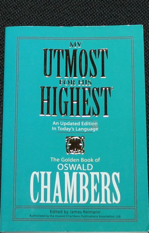 oswald chambers a in pictures books my utmost for his highest christian religion religious