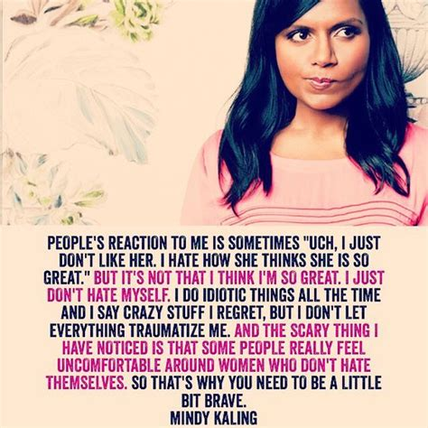 mindy kaling confidence love this mindy kaling talks about confidence in her new
