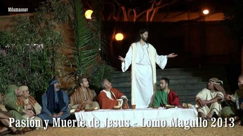 muerte de jesus arellano 2 youtube lomo magullo 2013 pasion y muerte de jesus hd youtube