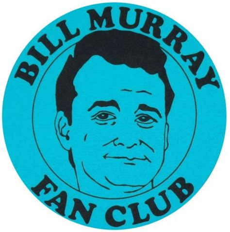 bill murray fan club 97 best images about bill murray you had me at groundhog