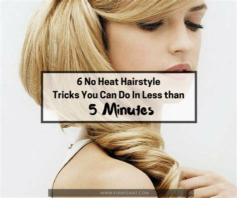 traditional no heat scittish hair styles 6 no heat hairstyle tricks you can do in less than 5