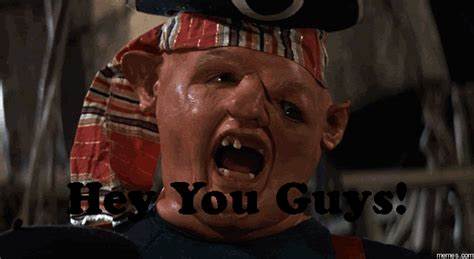 Goonies Meme - hey you guys memes com
