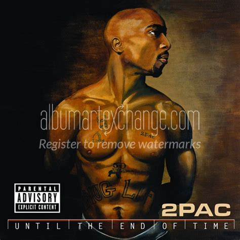 pac until the end of time album download album art exchange until the end of time explicit by