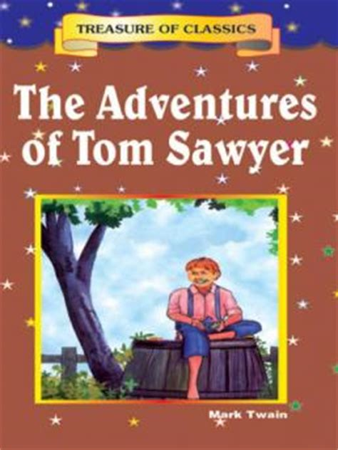 the adventures of tom sawyer books the adventures of tom sawyer book har
