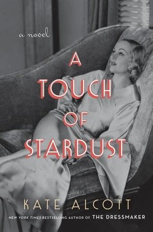 Touch Of Stardust a touch of stardust by kate alcott reviews discussion