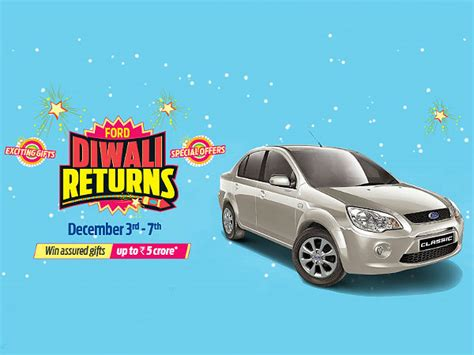 ford exchange offer india ford india introduce diwali returns from 3rd 7th