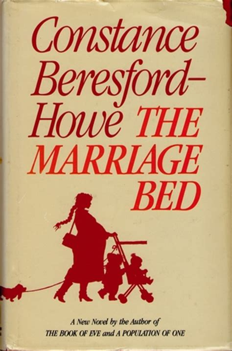 the marriage bed the marriage bed by constance beresford howe reviews