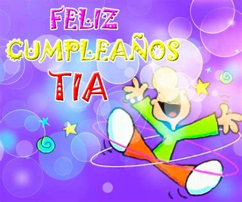 imagenes graciosas de cumpleaños para una tia especiales saludos de cumplea 241 os para una tia