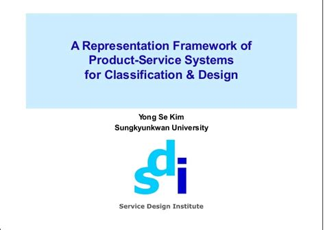 design framework for building services a representation framework of product service systems for