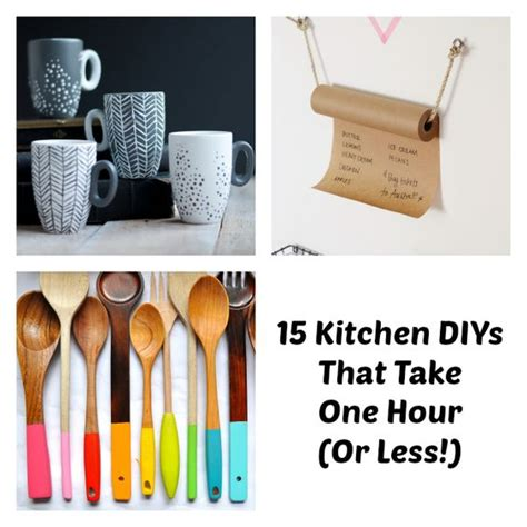craft ideas for kitchen 15 kitchen diys that take one hour or less kitchen tips