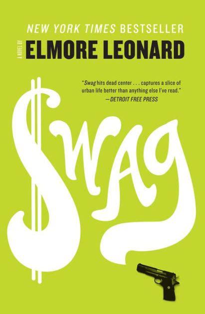 elmore leonard best book swag by elmore leonard paperback barnes noble 174