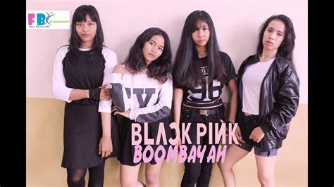 blackpink indonesia blackpink 붐바야 boombayah dance cover indonesia youtube