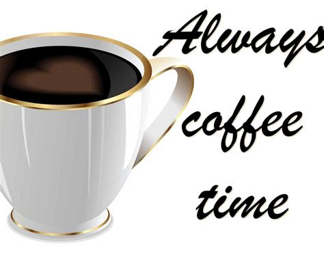 hd coffee time wallpaper download free 56769 it always coffee time good morning wallpapers latest hd