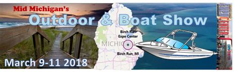 birch run boat show 2017 mid michigan outdoor and boat show at the birch run expo