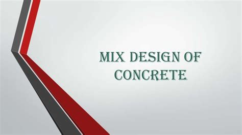 The Design Mix mix design of concrete