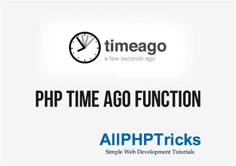 php date ago format php time ago function all php tricks