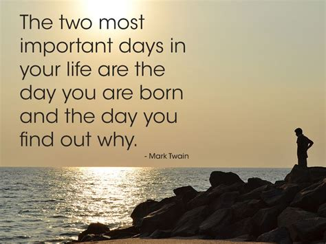 the two most important days how to find your purpose and live a happier healthier books quotes the two most important days weneedfun