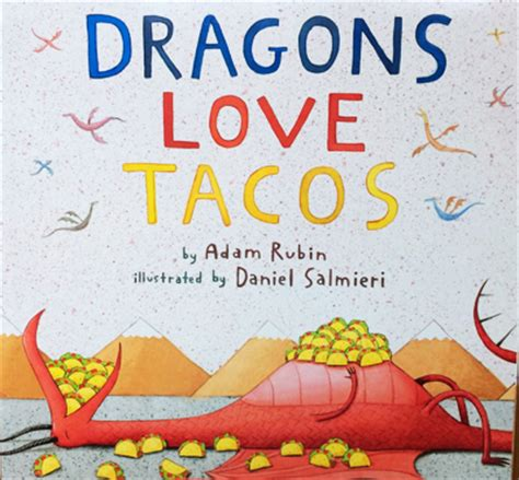 describe the pictures in dragons love tacos great