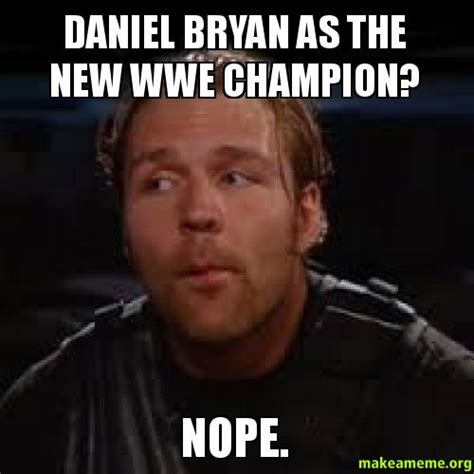 Bryan Meme - goat face is a horrible insult my face by daniel bryan