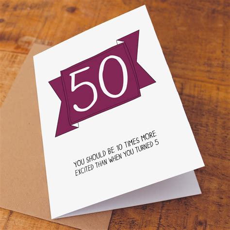 What To Write 50th Birthday Card 50th Birthday Card Funny Birthday Card Funny 50 Card Age