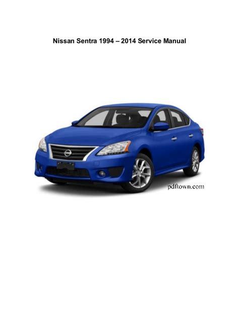nissan service nissan sentra 1994 2014 service repair manual