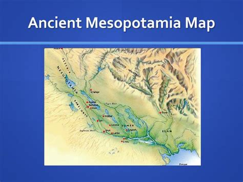 ancient mesopotamia map ppt mesopotamia powerpoint presentation id 2385402