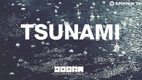 tsunami house music dvbbs borgeous quot tsunami quot goes gold your edm