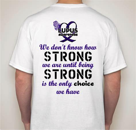Tshirt Lupus 067 1 Years Product lupus awareness 4 abi custom ink fundraising