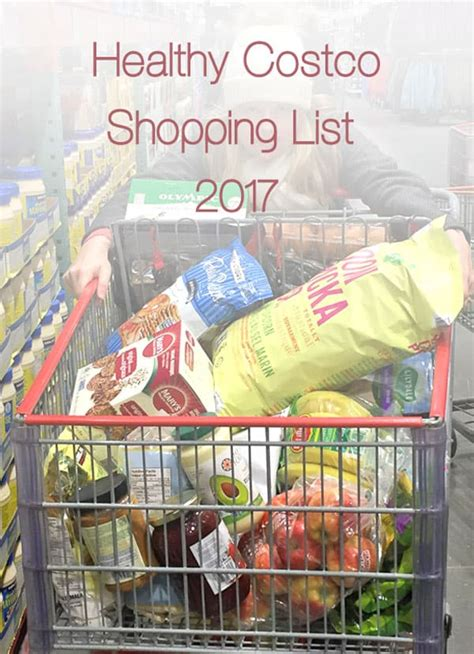 shopping guide 2017 healthy costco shopping list 2017 us25