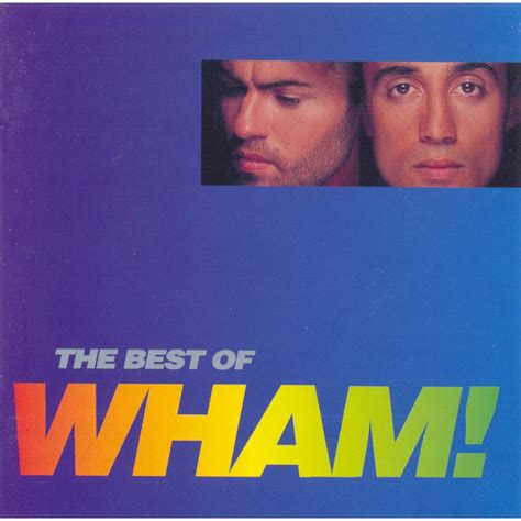 Best Of by The Best Of Wham Wham Mp3 Buy Tracklist
