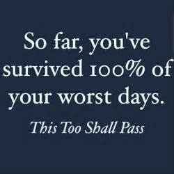 Bad Day Will Pass Quotes Top Ten Quotes Of The Day