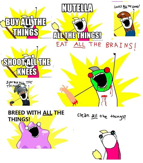 Clean All The Things Meme - 17 funny clean all the things meme images pics greetyhunt