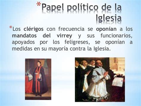 que se oponian a los avances y conquistas de los originarios de papel de la iglesia cat 243 lica