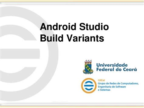 android studio tutorial ppt android studio build variants