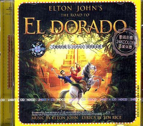 elton john el dorado elton john the road to eldorado