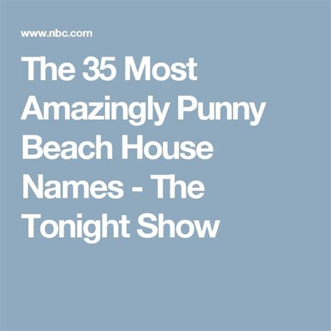 names for beach houses best 25 beach house names ideas on pinterest coastal inspired neutral bathrooms