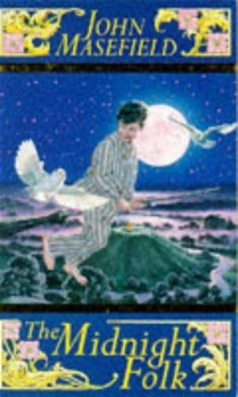 the midnight folk the midnight folk classic mammoth by john masefield http www amazon co uk dp 0749712856 ref