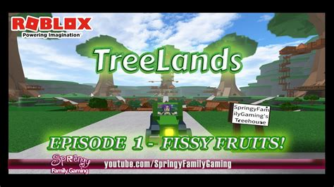 Fissy Maxy sfg roblox treelands episode 1 fissy fruits