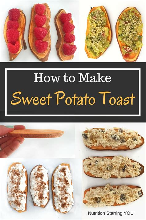 how to make sweet potato toast nutrition starring you