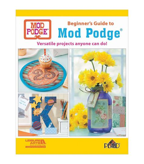 Decoupage For Beginners At Home - beginner s guide to mod podge craft book home decoupage